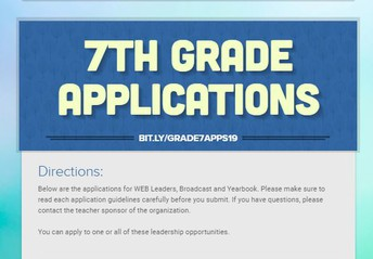 Attention 7th Graders- Apply Now!