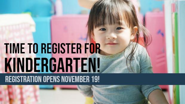 Kindergarten Registration starts Nov 19