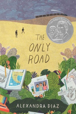 The Only Road by Alexandra Diaz
