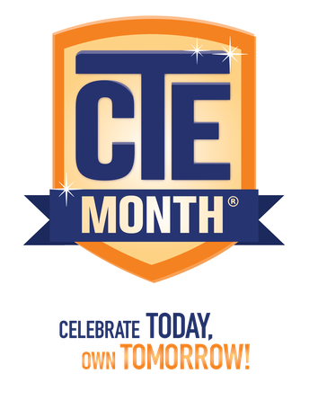 February is Celebrate CTE Month