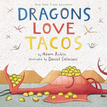 Sawyers & Sherlocks: Dragons Love Tacos By Adam Rubin