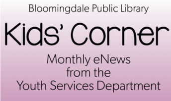 Kid's Corner e-news from the Bloomingdale Library
