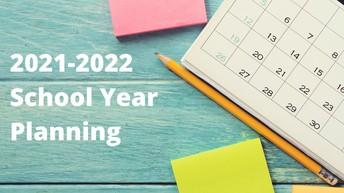 2021-22 SCHOOL YEAR PLANNING