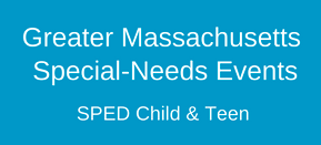 Greater Massachusetts Special-Needs Events