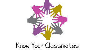 Know Your Classmates Day