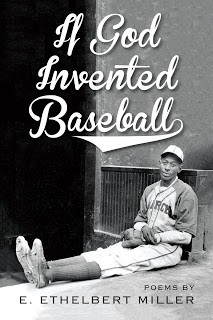 Secondary- IF GOD INVENTED BASEBALL by E. Ethelbert Miller