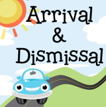 New Procedures for Arrival & Dismissal