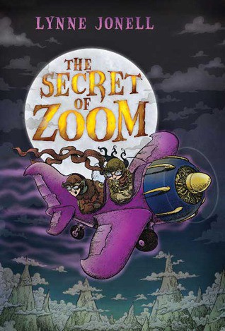 The Secret of Zoom by Lynne Jonell