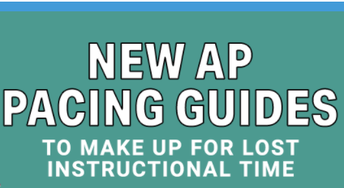 AP Course Pacing Guides Updated to Make Up for Lost Instructional Time
