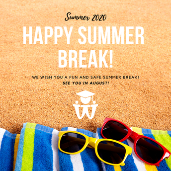 June 19, 2020 - Have a Great Summer!