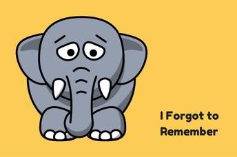 I Forgot!