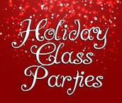 Class Parties!