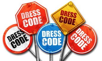 DRESS CODE- Must be followed or violations will be addressed.