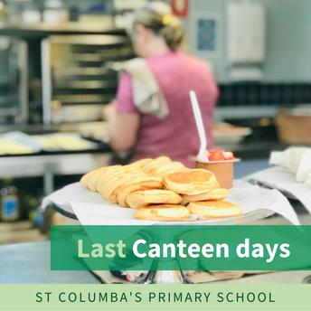 Canteen Days Next Week