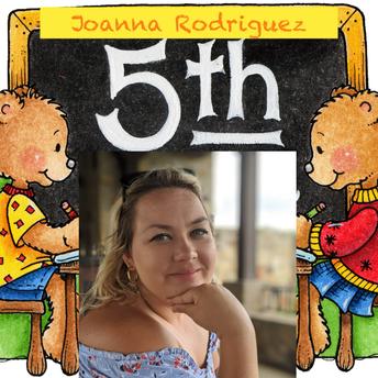 Joanna Rodriguez, 5th Grade Teacher