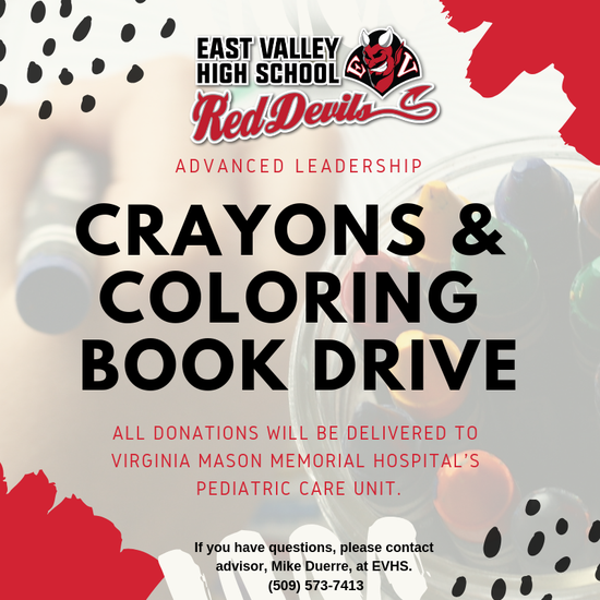 Donate crayons and coloring books for kids in Virginia Mason Memorial's Pediatric Care Unit and support EVHS Advanced Leadership. Drop donations at the high school.