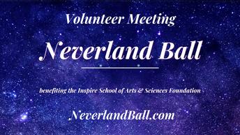 Neverland Ball Volunteers Needed!