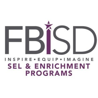 FBISD SEL and Enrichment Department ECHS and P-TECH Application Testing