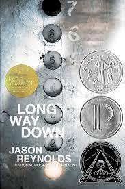 Long Way Down- Jason Reynolds