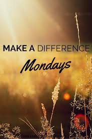 #MakeADifferenceMonday
