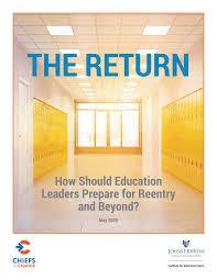 The Return: Ed Leaders Prepare for Reentry & Beyond
