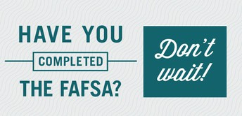 File the FAFSA Today!!!
