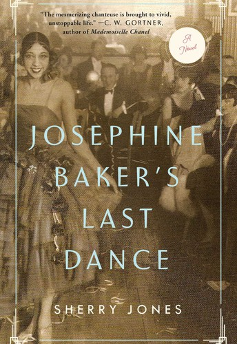 Josephine Baker's Last Dance by Sherry Jones