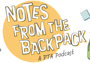 Notes from the Backpack, A Podcast for Parents, by Parents