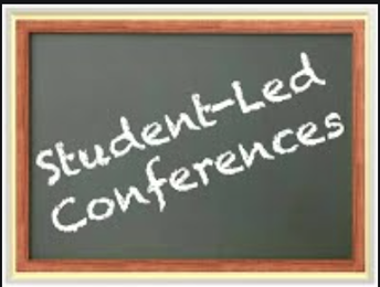 Student Led Conferences- March 11th