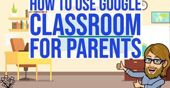 Parents: Need a quick tutorial on how to use Google Classroom?