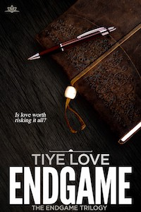 Endgame Trilogy (3 Book Series) by Tiye Love