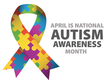 Notes from Nurse Haley:  April is National Autism Awareness Month