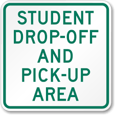 Drop Off/Pick Up Procedure Reminders