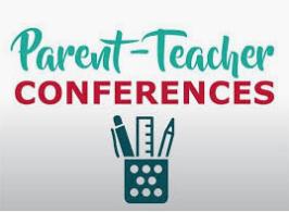 Parent Teacher Conferences Nov.4-15