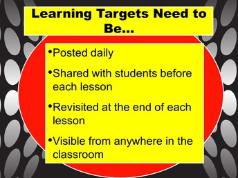 How Learning Targets are used...