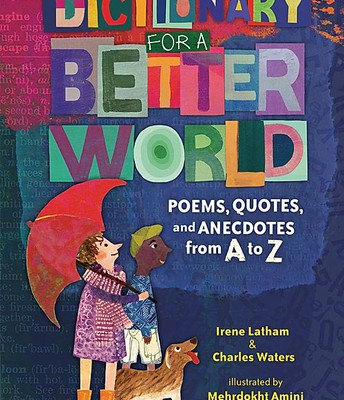 Dictionary for a Better World: Poems, Quotes and Anecdotes from A to Z