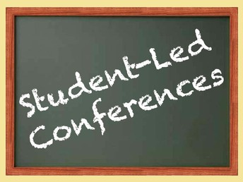 Student Led Conferences - March 14th