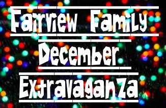Fairview Family December Extravaganza