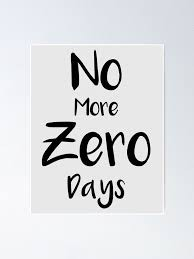 No More Zero Days