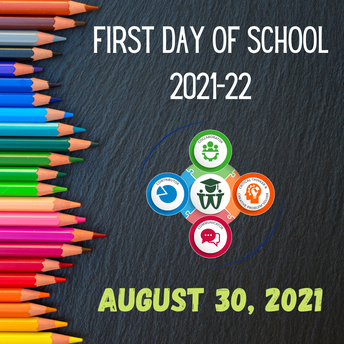 BOARD OF EDUCATION APPROVES 2021-22 FIRST DAY OF SCHOOL!