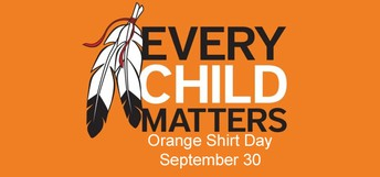 Orange Shirt Day: Wednesday, September 30-Share in the spirit of reconciliation and wear orange