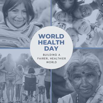 several different people and World Health Day: Building a fairer, healthier world