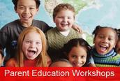 Parent Education Workshops