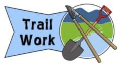 VOLUNTEERS NEEDED FOR TRAIL WORK