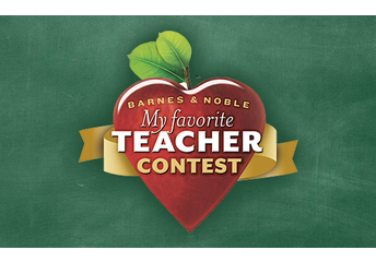 "Barnes & Noble ""My Favorite High School Teacher"" Contest"