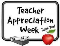 Teacher Appreciation Week May 3rd-7th
