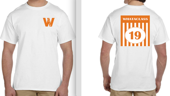 Class of 2019, WhataClass Shirts On Sale Now