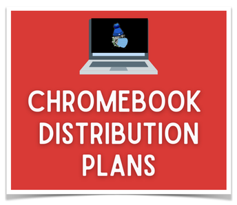 Chromebook Distribution for Grades 5 and 6