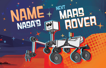 Want to name NASA's latest Mars Rover?  Now is your chance!