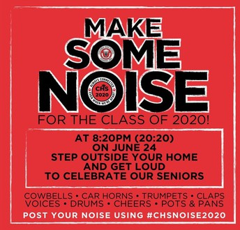 Make Some Noise for the CHS Class of 2020!